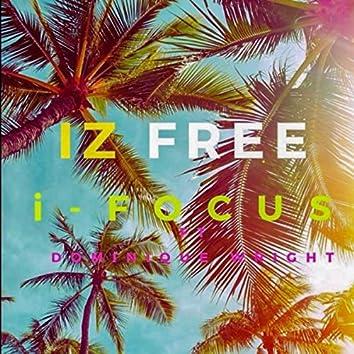 Iz Free (feat. Dominique Wright)