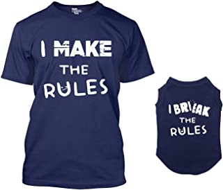 I Make The Rules/I Break The Rules Matching Dog Shirt & Owner T-Shirt