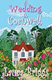 A Wedding in Cornwall: A perfect feel good romance (English Edition)