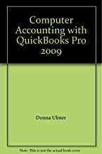 Computer Accounting with QuickBooks Pro 2009