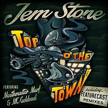 Top O' The Town (feat. MC Mouthmaster Murf & MC Goldseal)