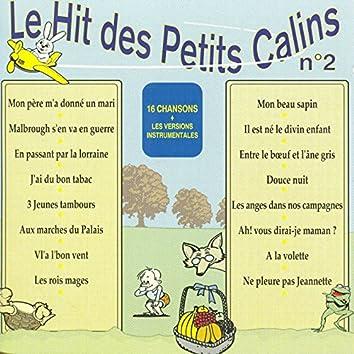 Le hit des petits câlins No. 2 (16 chansons et leurs versions instrumentales)