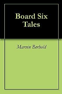 Board Six Tales