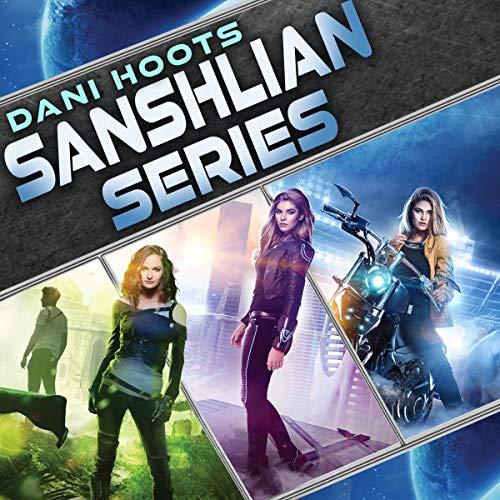 Sanshlian Series Audiobook By Dani Hoots cover art