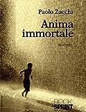 ANIMA IMMORTALE (Italian Edition)