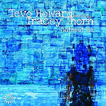 Without Me (feat. Tracey Thorn)