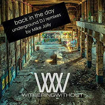 Back in the Day (Underground DJ Remixes)