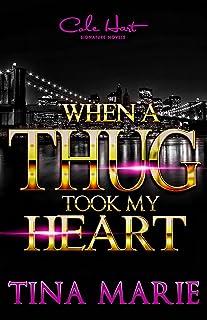 When A Thug Took My Heart