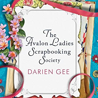The Avalon Ladies Scrapbooking Society     A Novel              By:                                                                                                                                 Darien Gee                               Narrated by:                                                                                                                                 Tanya Eby                      Length: 14 hrs and 11 mins     35 ratings     Overall 4.0