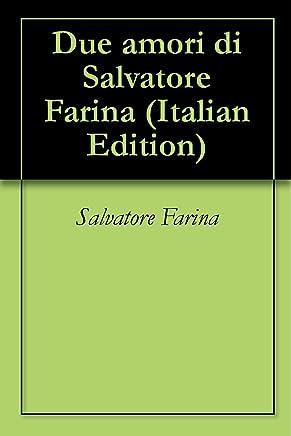 Due amori di Salvatore Farina