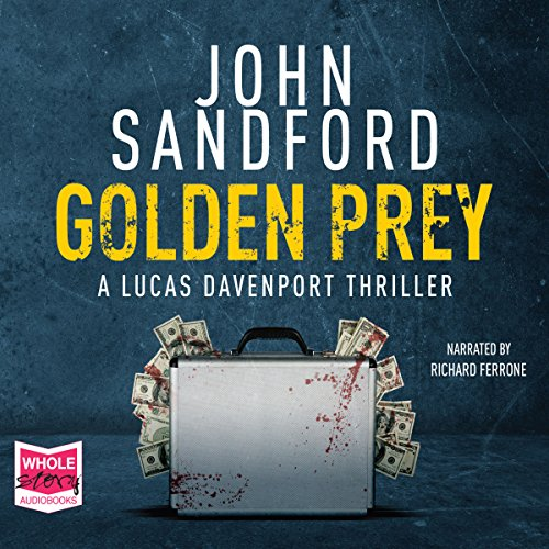 Golden Prey     Lucas Davenport, Book 27              By:                                                                                                                                 John Sandford                               Narrated by:                                                                                                                                 Richard Ferrone                      Length: 11 hrs and 6 mins     8 ratings     Overall 4.6