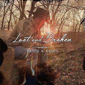 Lost and Broken