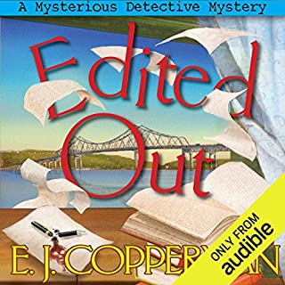 Edited Out     A Mysterious Detective Mystery              By:                                                                                                                                 E. J. Copperman                               Narrated by:                                                                                                                                 Amanda Ronconi                      Length: 8 hrs and 3 mins     200 ratings     Overall 4.3