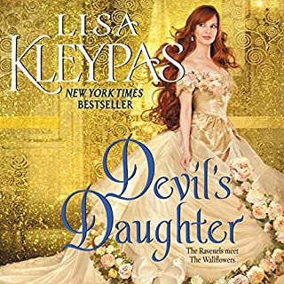 Devil's Daughter     The Ravenels Meet the Wallflowers              By:                                                                                                                                 Lisa Kleypas                               Narrated by:                                                                                                                                 Mary Jane Wells                      Length: 8 hrs and 51 mins     665 ratings     Overall 4.7