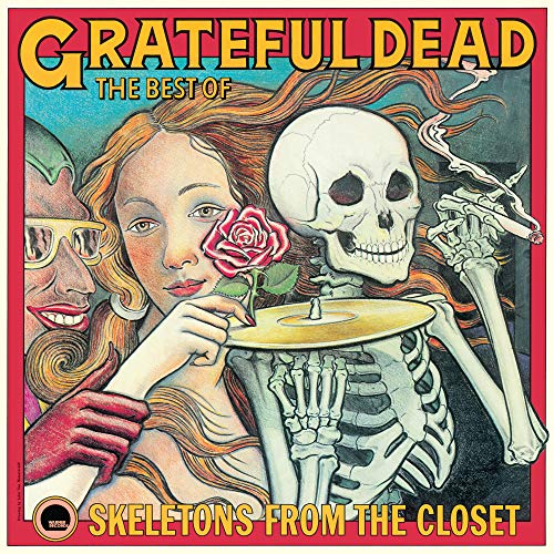 Skeletons From The Closet: The Best Of Grateful Dead (Remastered)