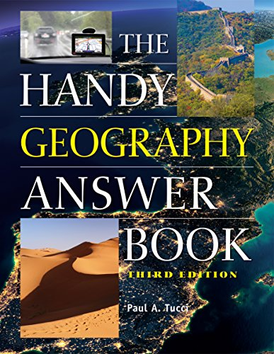 The Handy Geography Answer Book ...