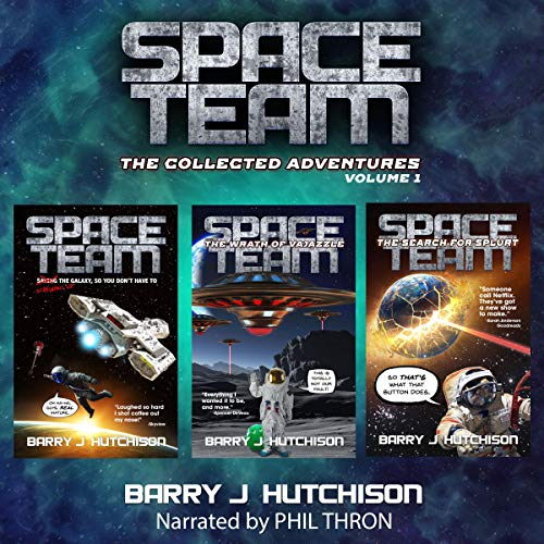 Space Team: The Collected Adventures, Volume 1 audiobook cover art