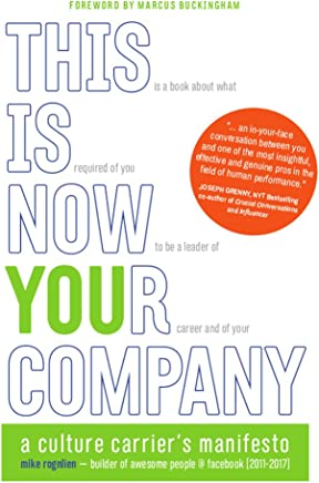 This Is Now Your Company: A Culture Carrier's Manifesto (English Edition)