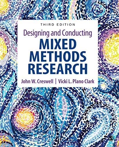 Compare Textbook Prices for Designing and Conducting Mixed Methods Research 3 Edition ISBN 9781483344379 by Creswell, John W.,Plano Clark, Vicki L.