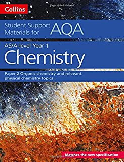 AQA A Level Chemistry Year 1 & AS Paper 2: Organic Chemistry and Relevant Physical Chemistry Topics