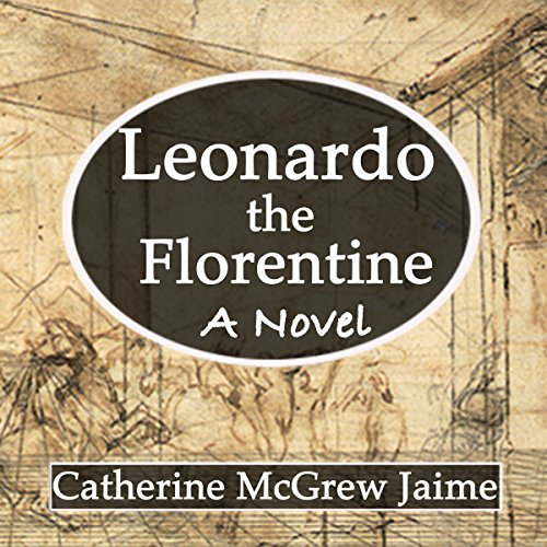 Leonardo the Florentine audiobook cover art
