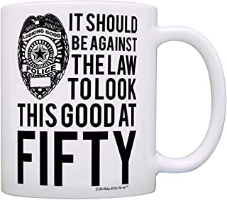 50th Birthday Gifts For All Against the Law to Look This Good at Fifty Gift Coffee Mug Tea Cup White