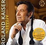Songtexte von Roland Kaiser - Affären