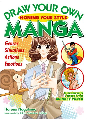 Draw Your Own Manga: Honing Your Style