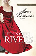 Amor redentor: Una novela (Spanish Edition)