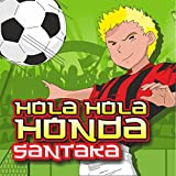 Hola Hola Honda (Electro Remix Version)