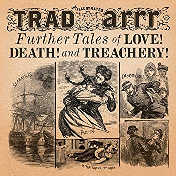 Further Tales of Love! Death! and Treachery!
