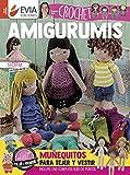 AMIGURUMIS CROCHET: muñequitos para tejer y vestir (TEJIDO AMIGURUMI nº 7)