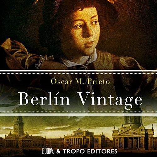 Berlín Vintage [Spanish Edition] audiobook cover art