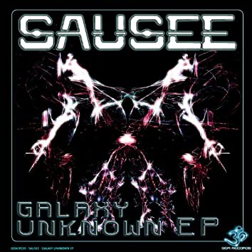 Sausee - Galaxy Unknown EP