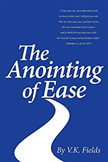 Anointing of Ease