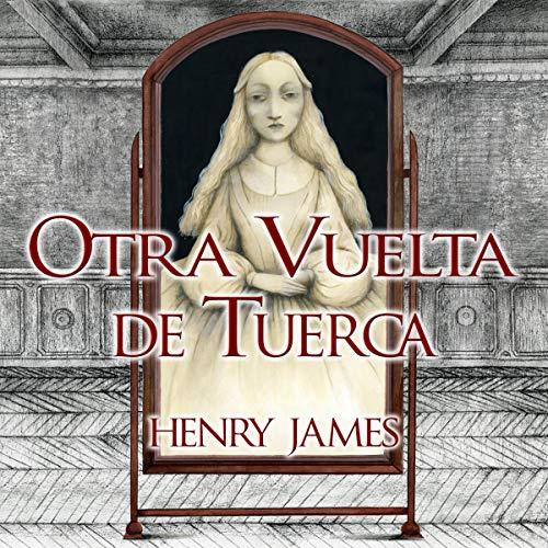 Otra Vuelta de Tuerca cover art