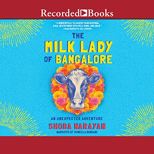 The Milk Lady of Bangalore audiobook cover art