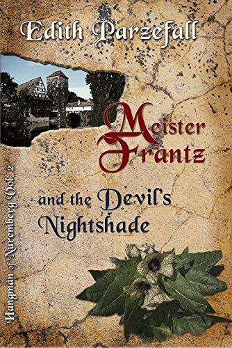 Meister Frantz and the Devil's Nightshade (Hangman of Nuremberg Book 2) (English Edition)