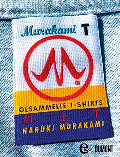 Murakami T: Gesammelte T-Shirts