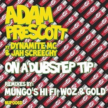 On a Dubstep Tip Remixes (feat. Dynamite MC & Jah Screechy)