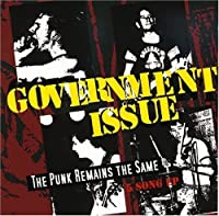 The Punk Remains The Same by Government Issue (2009-07-21)