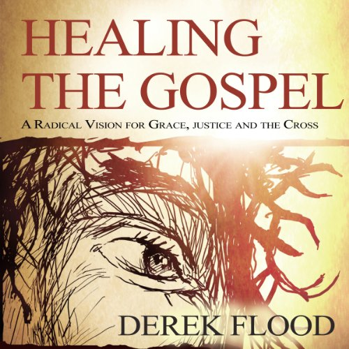 Healing the Gospel  cover art