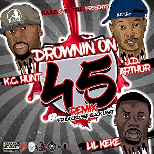 K.C. Hunt, J.D. Arthur & Lil Keke