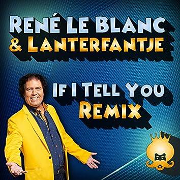 If I tell you (Lanterfantje Remix)