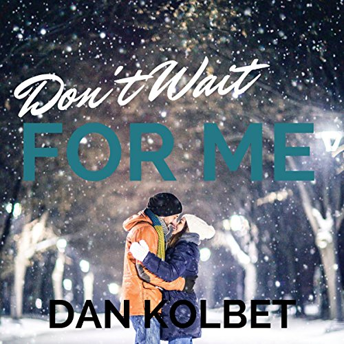 Don't Wait for Me audiobook cover art