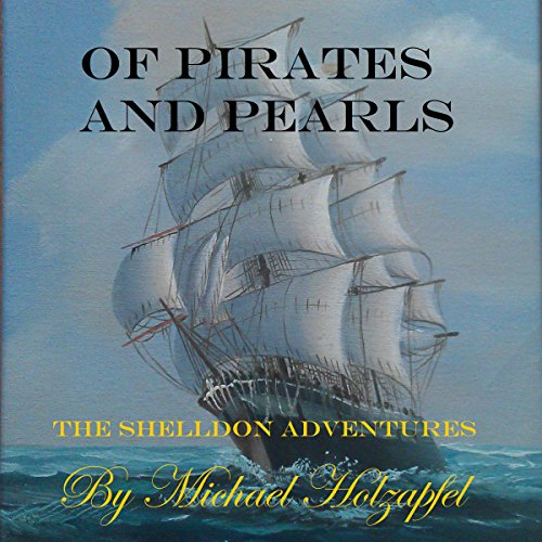 Of Pirates and Pearls: The Shelldon Adventures cover art