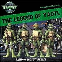 The Legend of Yaotl (Teenage Mutant Ninja Turtles)
