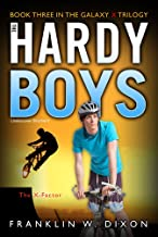 The X-Factor: Book Three in the Galaxy X Trilogy (The Hardy Boys: Undercover Brothers 30)