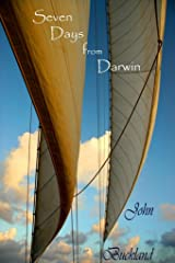Seven Days from Darwin Kindle Edition