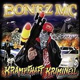 Krampfhaft Kriminell - Bonez MC